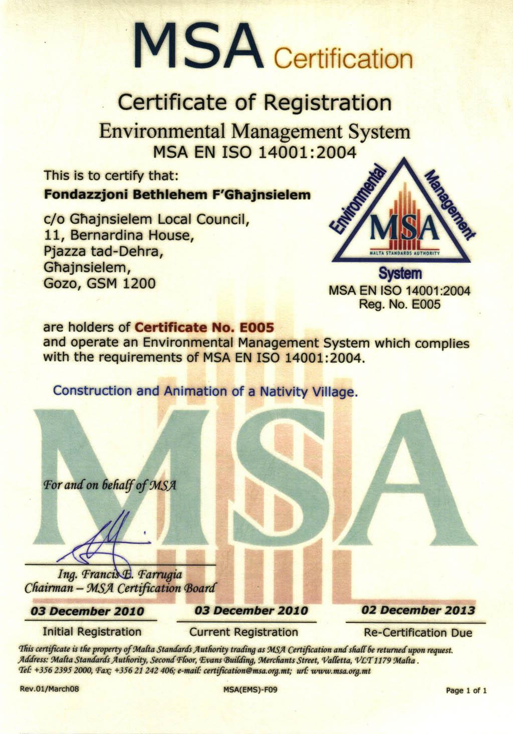 Bethlehem fghajnsielem the environmental management system of the fondazzjoni bethlehem fgajnsielem has been certified msa en iso 140012004 by the malta standards authority xflitez Choice Image
